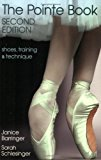 Book Cover The Pointe Book: Shoes, Training & Technique Second Edition