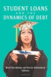 Book Cover Student Loans and the Dynamics of Debt