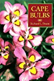 Book Cover Cape Bulbs: Their Collection, Cultivation and Conservation