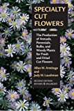 Book Cover Specialty Cut Flowers: The Production of Annuals, Perennials, Bulbs and Woody Plants for Fresh and Dried Cut Flowers