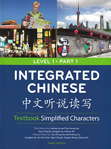 Integrated chinese simplified characters textbook level 1 part 1