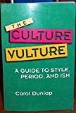 Book Cover The Culture Vulture: A Guide to Style, Period, and Ism