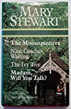 Book Cover The Moonspinners / Nine Coaches Waiting / The Ivy Tree / Madam, Will You Talk?