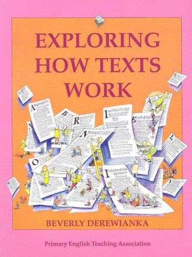 Derewianka exploring how texts work