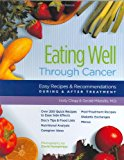 Book Cover Eating Well Through Cancer: Easy Recipes & Recommendations During & After Treatment