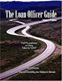 Book Cover The Loan Officer Guide, Vol. I (Second Edition)