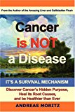 Book Cover Cancer Is Not a Disease - It's a Survival Mechanism