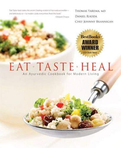 eat taste heal an ayurvedic cookbook for modern living pdf