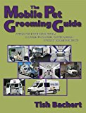 Book Cover The Mobile Pet Grooming Guide