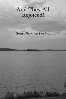 And They All Rejoiced! Soul-Stirring Poetry.