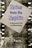 Book Cover Notes from the Napkin: A Director's Cut on Filmmaking