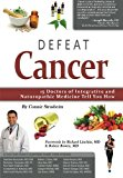 Book Cover Defeat Cancer: 15 Doctors of Integrative & Naturopathic Medicine Tell You How