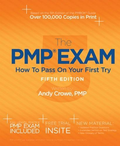 The Pmp Exam  How To Pass On Your First Try  Fifth Edition