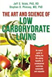 Book Cover The Art and Science of Low Carbohydrate Living: An Expert Guide to Making the Life-Saving Benefits of Carbohydrate Restriction Sustainable and Enjoyable