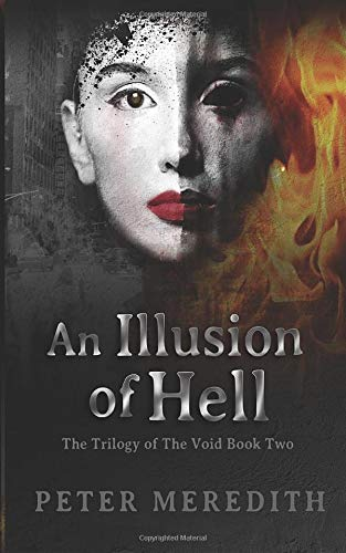 Book Cover An Illusion Of HELL: The Trilogy Of The Void Book Two