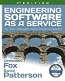 Book Cover Engineering Software as a Service: An Agile Approach Using Cloud Computing