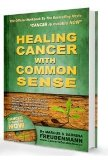 Book Cover Healing Cancer with Common Sense