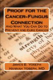 Book Cover Proof for the Cancer-Fungus Connection: And What You Can Do to Prevent and Cure Cancer