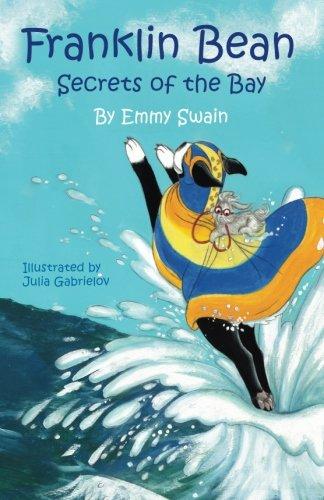 Franklin Bean Secrets of the Bay: Franklin Bean - book 2 (Franklin Bean Superhero Series) (Volume 2)