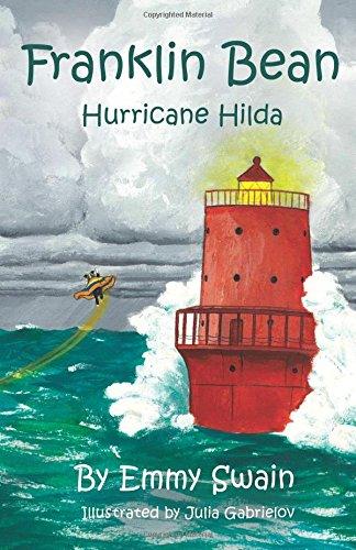 Franklin Bean Hurricane Hilda: Franklin Bean - book 4 (Franklin Bean Superhero Series) (Volume 4)