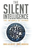 Book Cover The Silent Intelligence: The Internet of Things