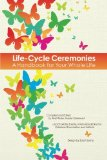 Book Cover Life-Cycle Ceremonies: A Handbook for Your Whole Life