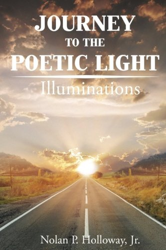 Book Cover Journey To The Poetic Light: Illuminations