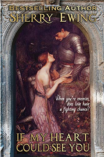 Book Cover If My Heart Could See You (The MacLaren's ~ A Medieval Romance)
