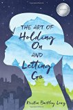 Book Cover The Art of Holding On and Letting Go