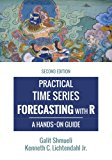 Book Cover Practical Time Series Forecasting with R: A Hands-On Guide [2nd Edition] (Practical Analytics)