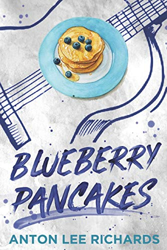 Book Cover Blueberry Pancakes: The Novel
