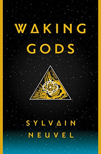 Waking Gods: Book 2 of The Themis Files by Sylvain Neuvel