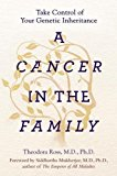 Book Cover A Cancer in the Family: Take Control of Your Genetic Inheritance