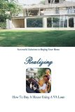 Book Cover How to Buy a Home Using a VA Loan: What Every Home Buyer Should Know