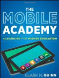 Book Cover The Mobile Academy: mLearning for Higher Education