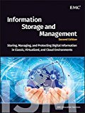 Book Cover Information Storage and Management: Storing, Managing, and Protecting Digital Information in Classic, Virtualized, and Cloud Environments