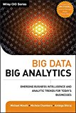 Book Cover Big Data, Big Analytics: Emerging Business Intelligence and Analytic Trends for Today's Businesses (Wiley CIO)