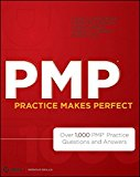 Book Cover PMP Practice Makes Perfect: Over 1000 PMP Practice Questions and Answers