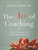 Book Cover The Art of Coaching: Effective Strategies for School Transformation