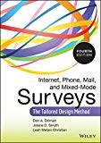 Book Cover Internet, Phone, Mail, and Mixed-Mode Surveys: The Tailored Design Method