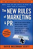 Book Cover The New Rules of Marketing & PR: How to Use Social Media, Online Video, Mobile Applications, Blogs, News Releases, and Viral Marketing to Reach Buyers Directly