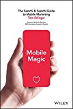 Book Cover Mobile Magic: The Saatchi and Saatchi Guide to Mobile Marketing and Design