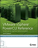 Book Cover VMware vSphere PowerCLI Reference: Automating vSphere Administration