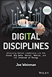 Book Cover Digital Disciplines: Attaining Market Leadership via the Cloud, Big Data, Social, Mobile, and the Internet of Things (Wiley CIO)