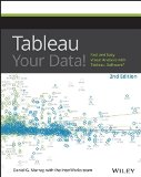 Book Cover Tableau Your Data!: Fast and Easy Visual Analysis with Tableau Software