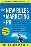 Book Cover The New Rules of Marketing and PR: How to Use Social Media, Online Video, Mobile Applications, Blogs, News Releases, and Viral Marketing to Reach Buyers Directly