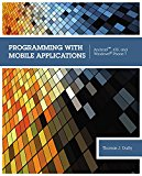Book Cover Programming with Mobile Applications: Android(TM), iOS, and Windows Phone 7