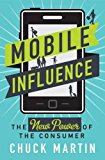 Book Cover Mobile Influence: The New Power of the Consumer
