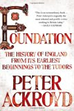 Book Cover Foundation: The History of England from Its Earliest Beginnings to the Tudors