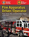 Book Cover Fire Apparatus Driver/Operator: Pump, Aerial, Tiller, and Mobile Water Supply